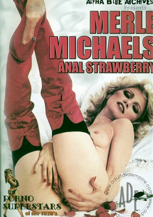 Merle Michaels: Anal Strawberry