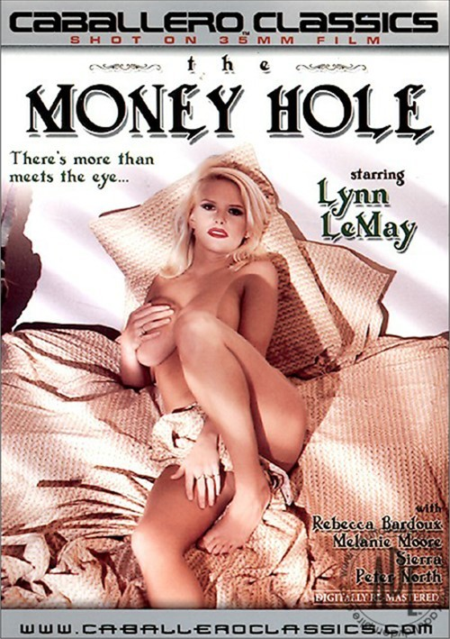 Money Hole, The