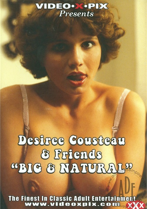 Desiree Cousteau & Friends: Big And Natural