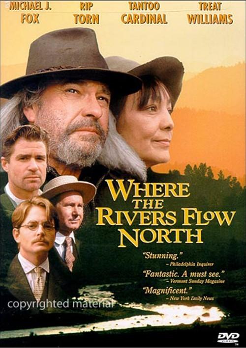 Там, где реки текут на север / Where the Rivers Flow North (США, 1993) 539545h