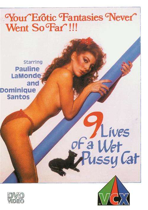 9 Lives Of A Wet Pussy Cat
