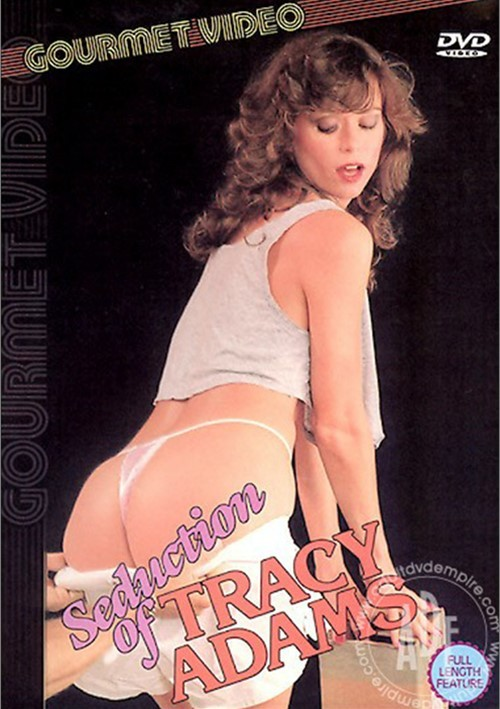 Seduction of Tracy Adams