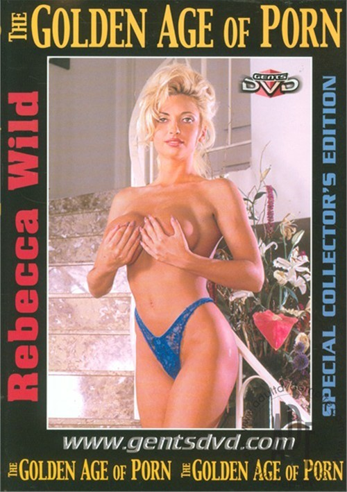 Golden Age Of Porn, The: Rebecca Wild