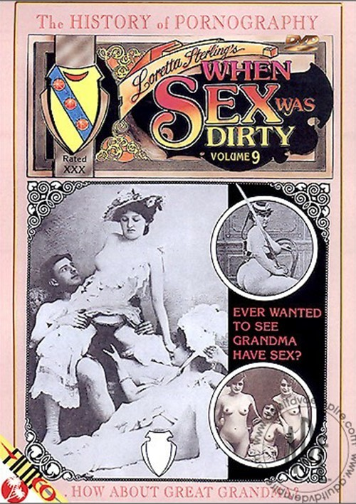 When Sex Was Dirty Vol. 9